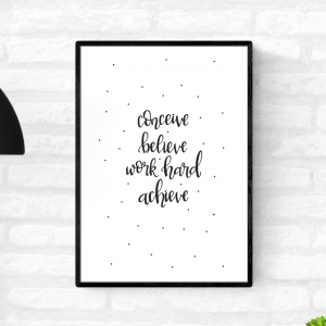 "Framed motivational black and white wall quote print by Love Row Home with the words ""Conceive Believe Work Hard Achieve"""