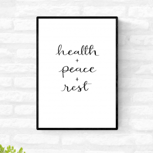 """Home décor wall print with the words, """"health + peace + rest"""""""