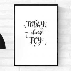 """Framed wall quote typography print with the words, """"Today I choose joy"""""""