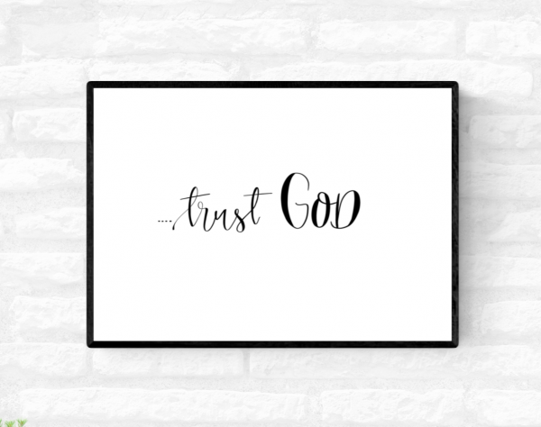 """Framed wall quote print with the word """"Trust God"""" written across the middle"""